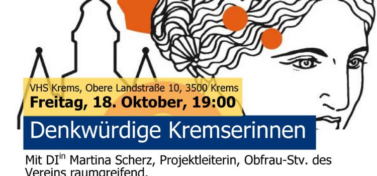 """Vortrag: Denkwürdige Kremserinnen – Vorstellung der Ergebnisse des Projekts """"DenkMAL! DenkWÜRDIG?! Kremserinnen und Kremser auf der Suche nach ihren denkwürdigen Frauen"""""""